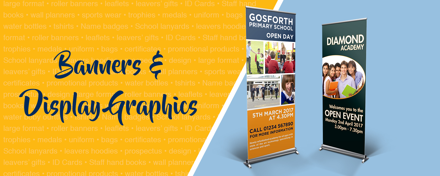 Roller banners for schools