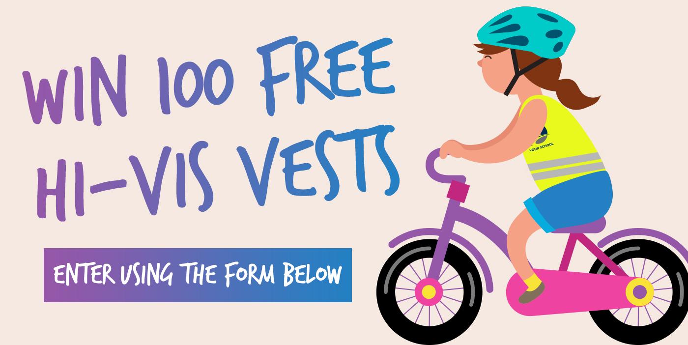 Win 100 FREE hi-Vis vests for your school!